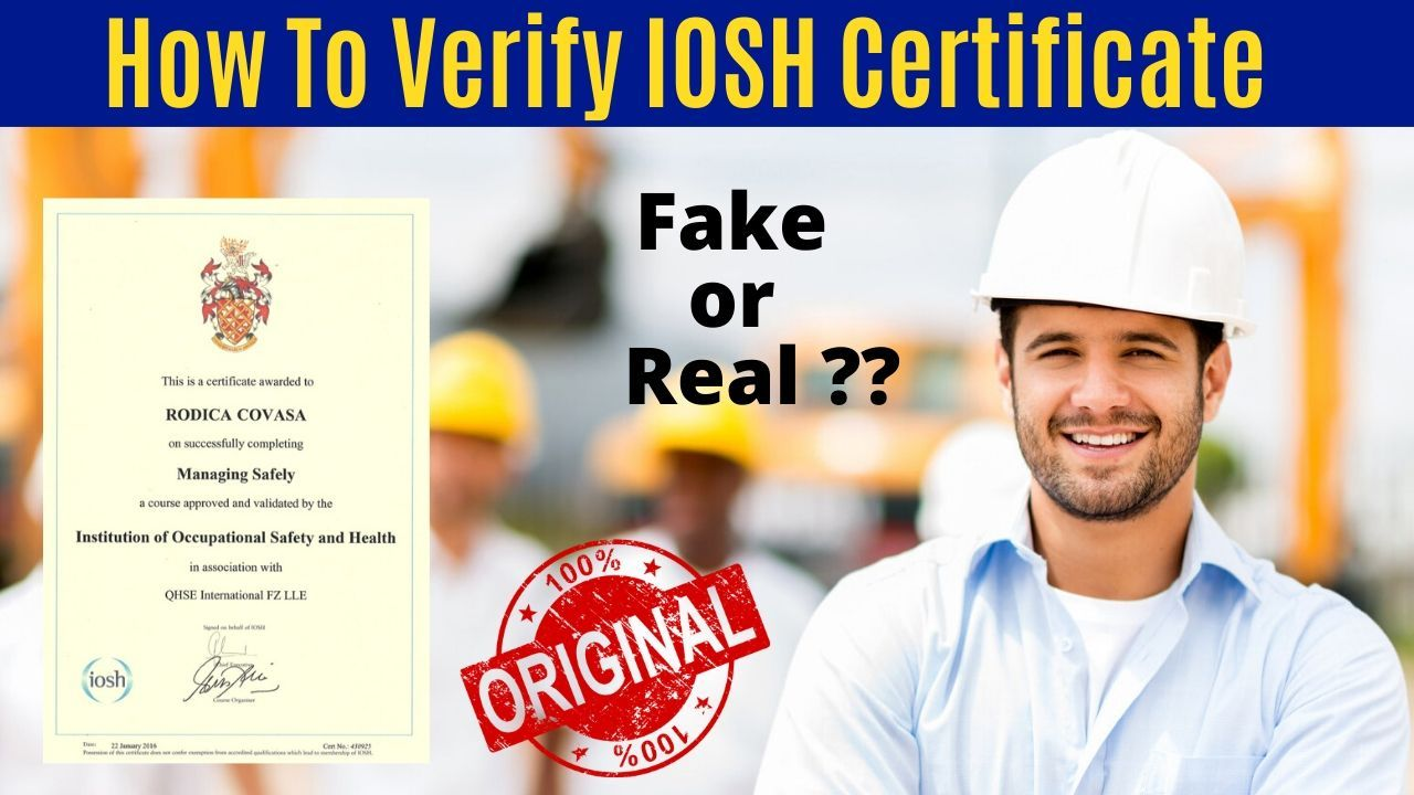 How To Verify Iosh Certificate In 2020 Certificates Online Student Certificates Education And Training
