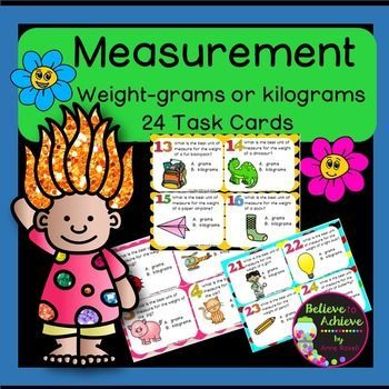 Pintsquarts Gallons 24 Task Cards This Is A Colorful Set Of 24 Task Cards Where Students Decide If The Weight Of The Item Would Be Measured In Grams