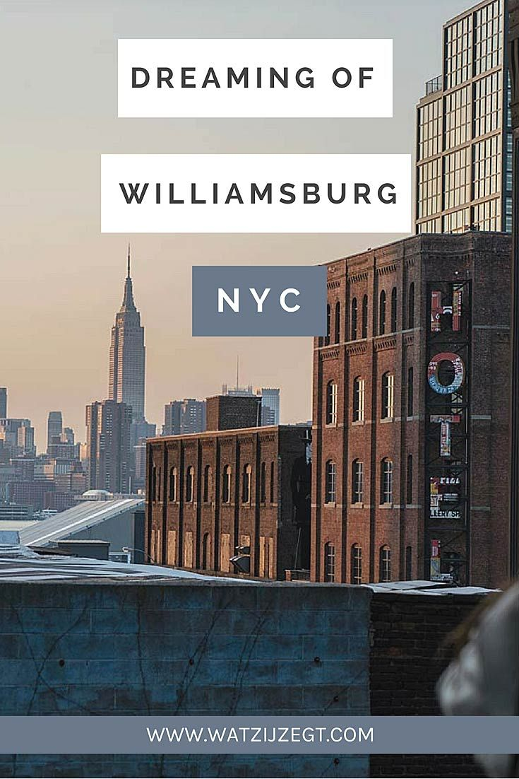 Dreaming of Williamsburg, New York City