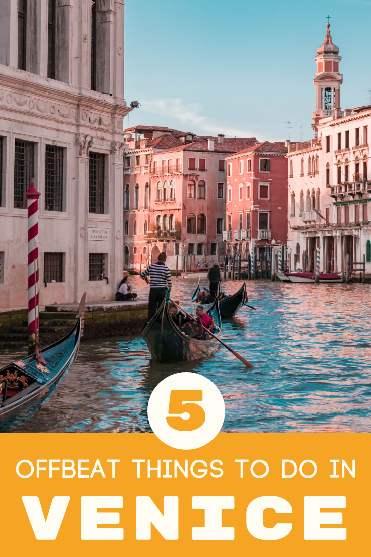 Photo of 5 Unusual Things To Do in Venice