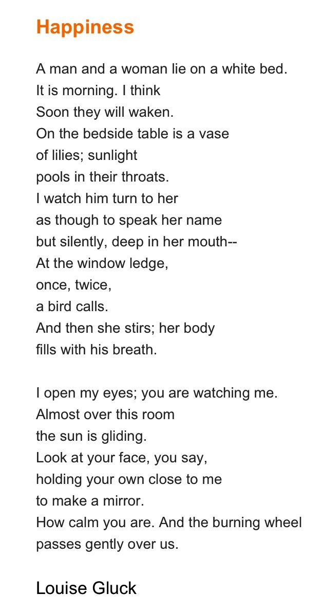 Louise Gluck Happiness Poetry Words Poem A Day Cool Words