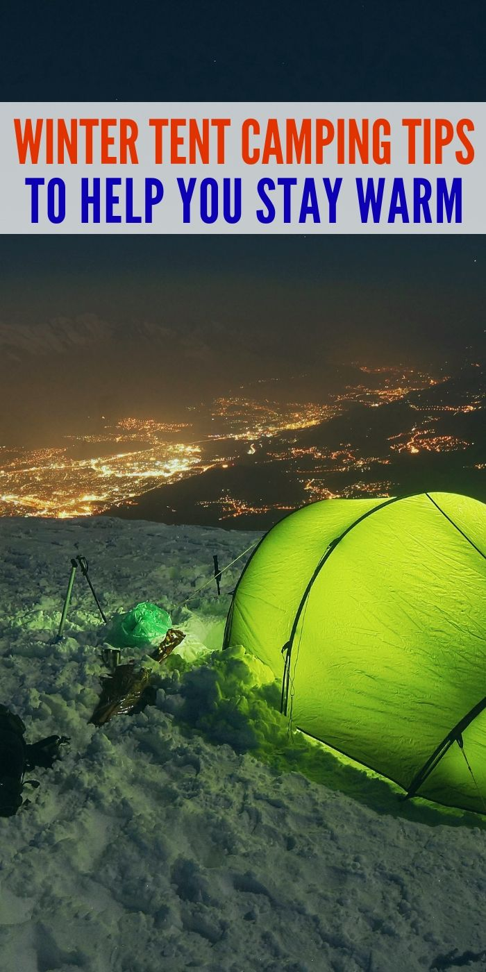 Photo of Crazy Easy Ways To Go Winter Tent Camping and Have Fun