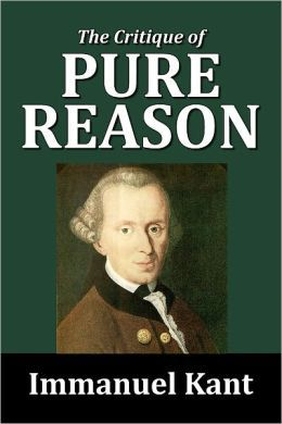 The Critique Of Pure Reason By Immanuel Kant Philosophy Books Immanuel Pure Products