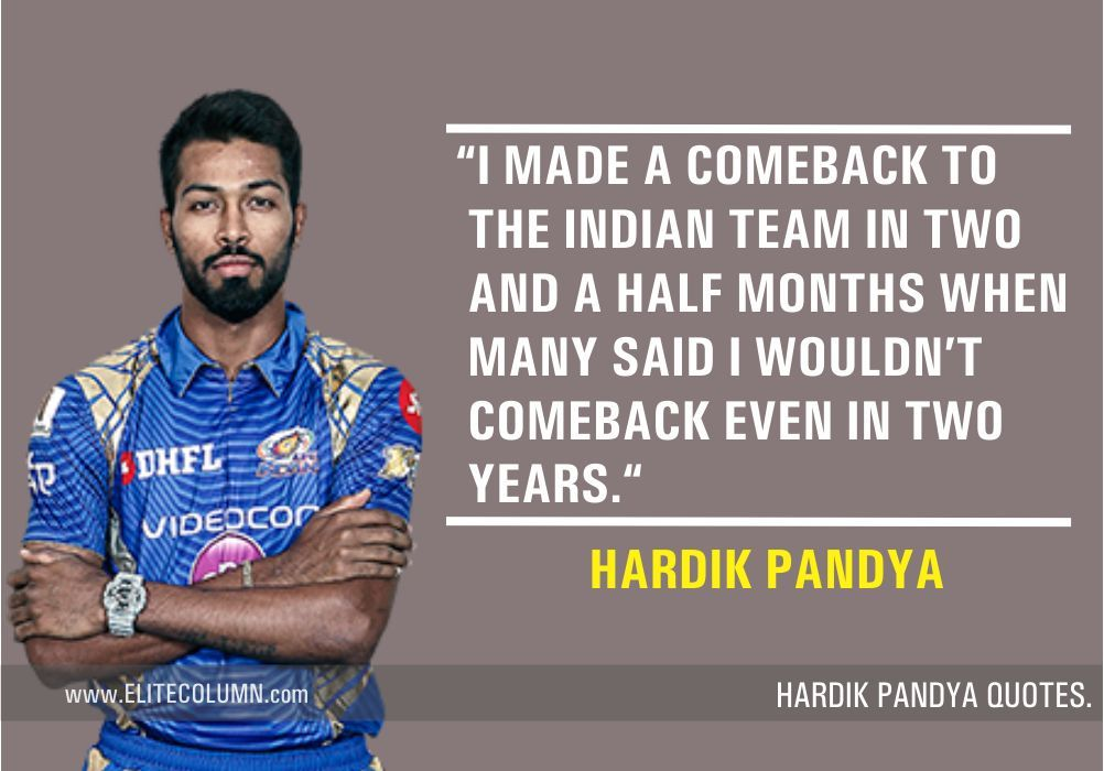 10 Hardik Pandya Quotes That Will Fuel Your Passion Elitecolumn Sports Quotes Passion Ms Dhoni Wallpapers