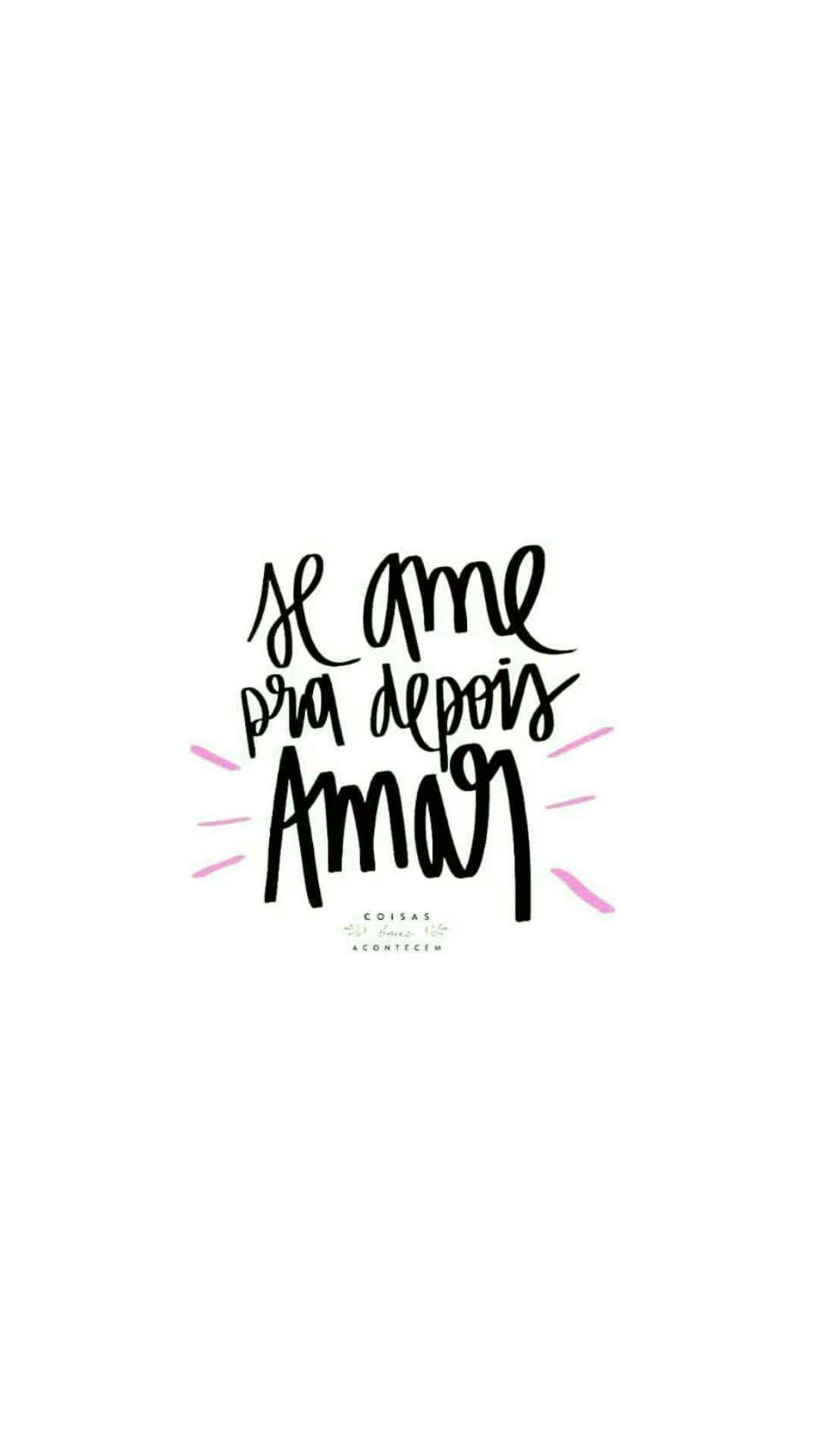 Frases Pensamentos Amar Amor Bomdia Boatarde Boanoite Tumblr