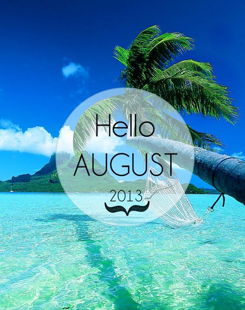 Hello August · RAIN RAIN GO AWAY THIS SUMMER IN WV HAS BEEN WET TO SAY THE  LEAST