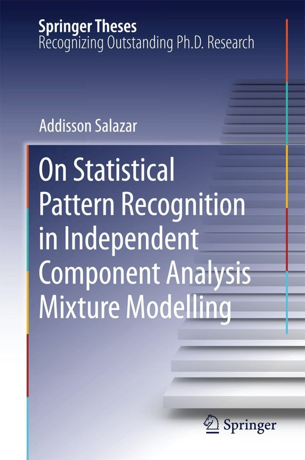 On Statistical Pattern Recognition In Independent Component
