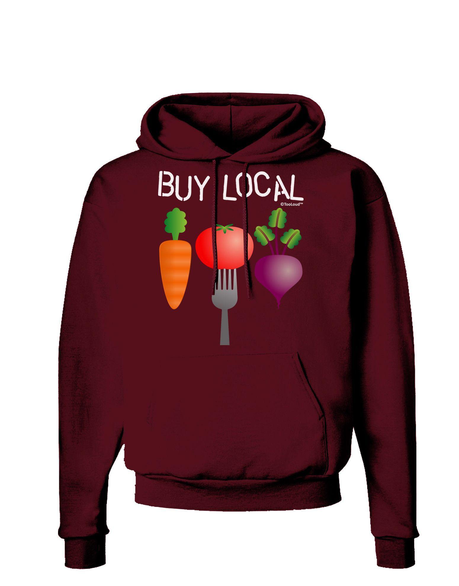 TooLoud Buy Local - Vegetables Design Dark Hoodie Sweatshirt