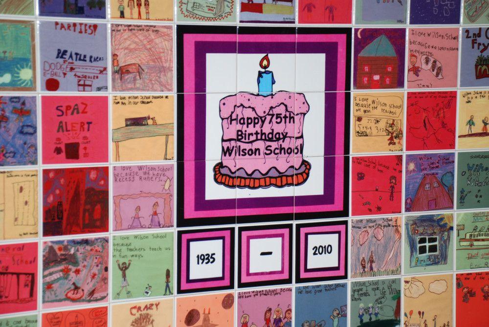 School Anniversary Ideas - Wilson Elementary 75th Birthday Art ...