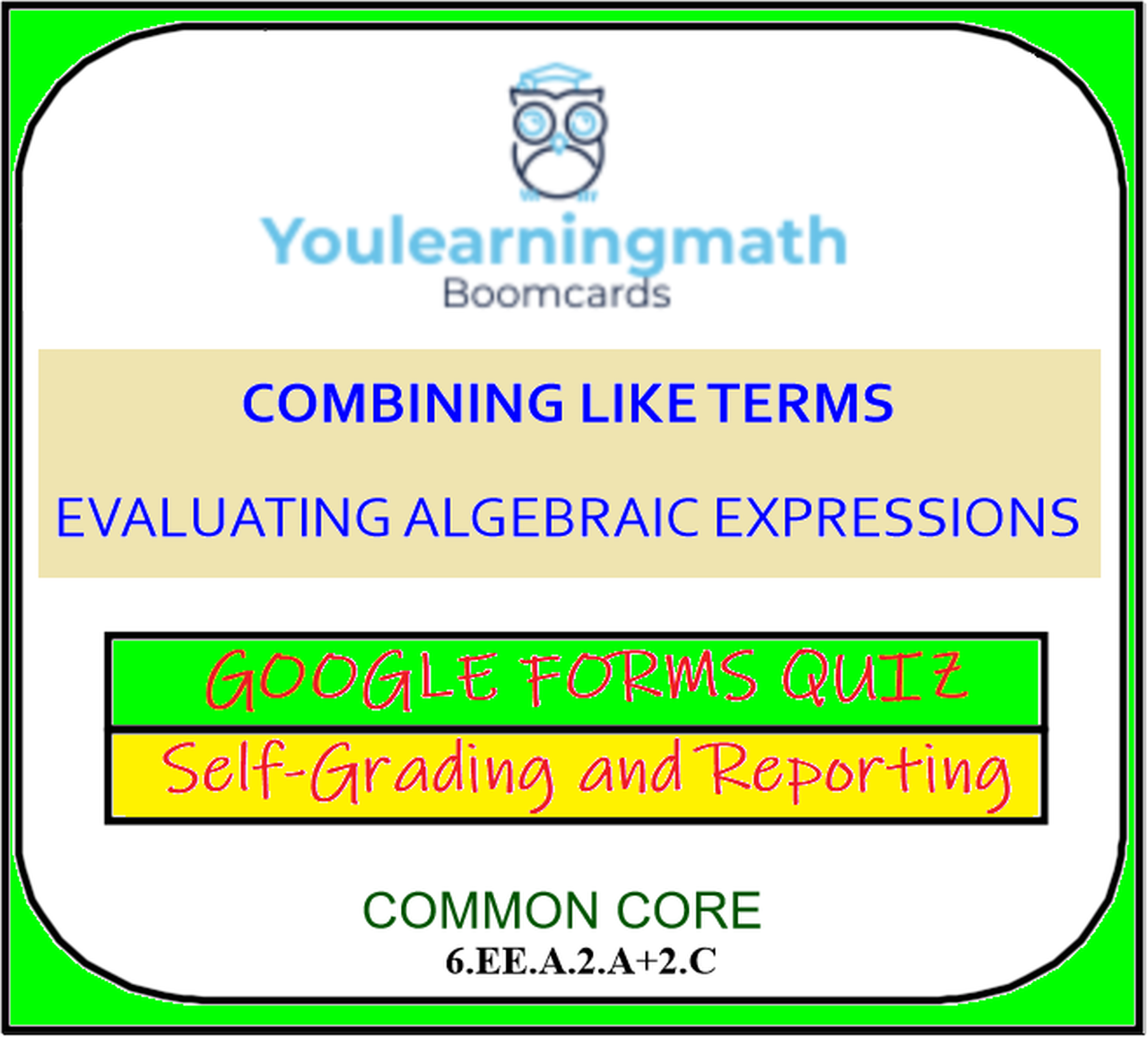 Combining Like Terms And Evaluating Algebraic Expressions