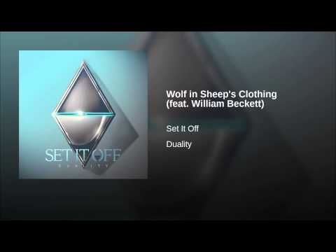 Set It Off Wolf In Sheep S Clothing Feat William Beckett Sheep Clothing Why Worry Music Lovers