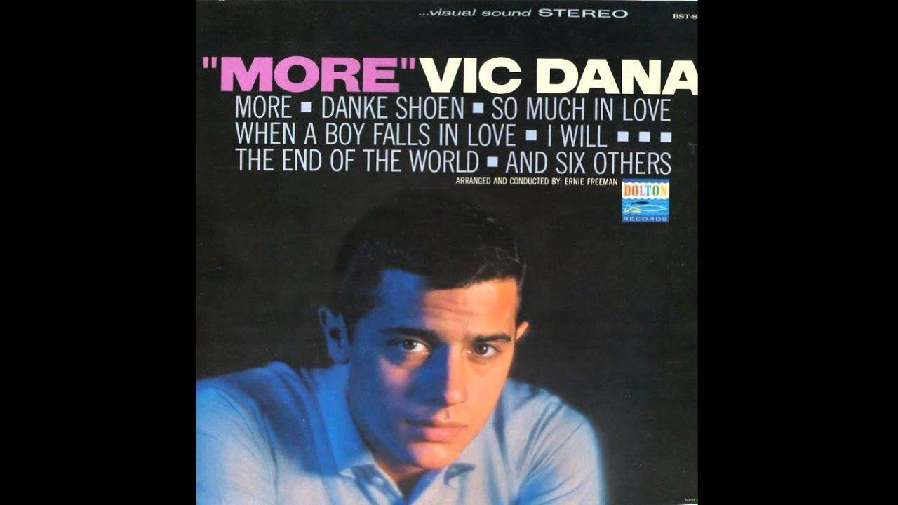 Vic Dana Danke Shoen My Love Youtube Acting