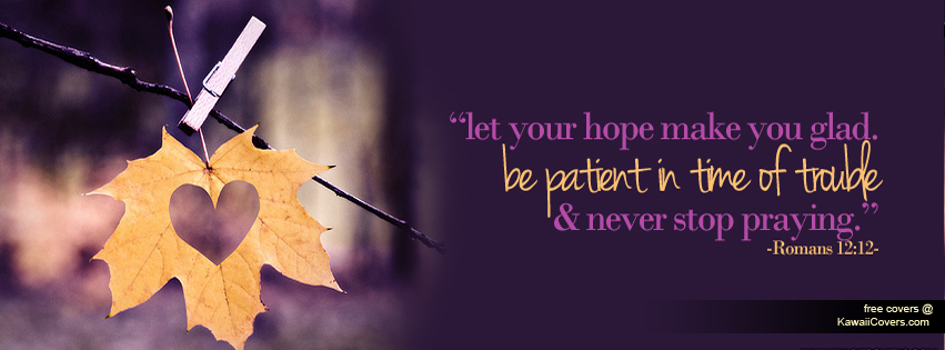 Let Your Hope Make You Glad Facebook Cover Twitter Cover