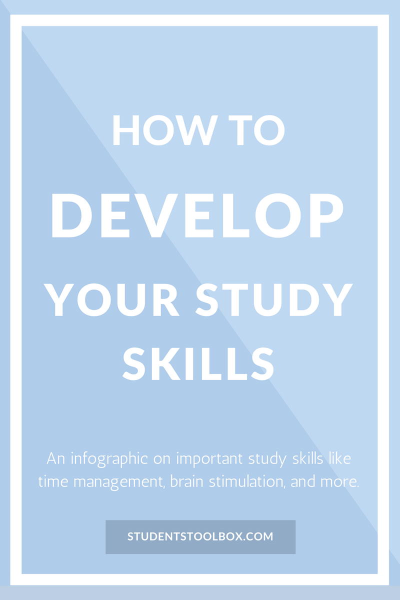 how to develop your study skills infographic student high how to develop your study skills infographic students toolbox