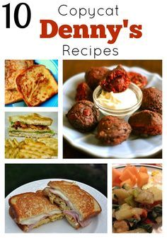 Denny's Restaurant Copycat Recipes