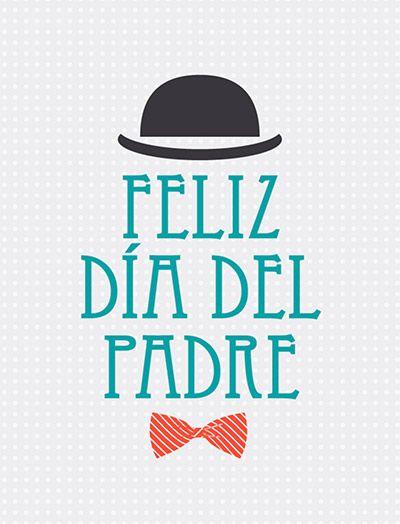 Imprimibles Para El Dia Del Padre Descargalos Gratis Fiestas Cancheras Felicitaciones Dia Del Padre Imagenes Dia Del Padre Feliz Dia Del Padre