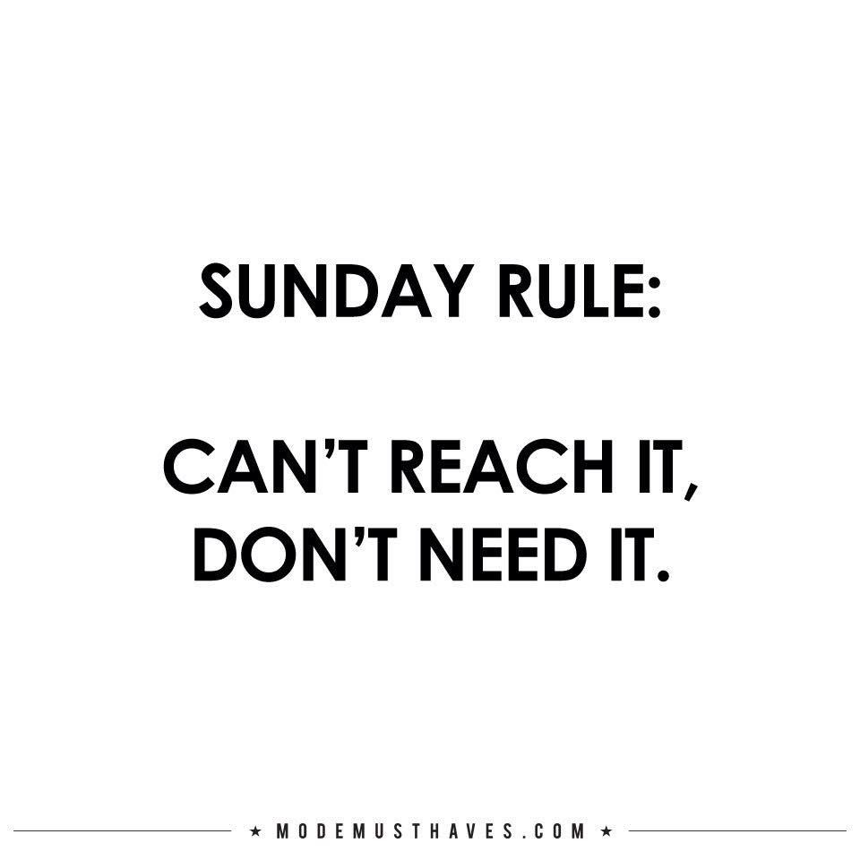 Sunday Rule Funny Quotes Lazy Sunday Quotes Sunday Quotes
