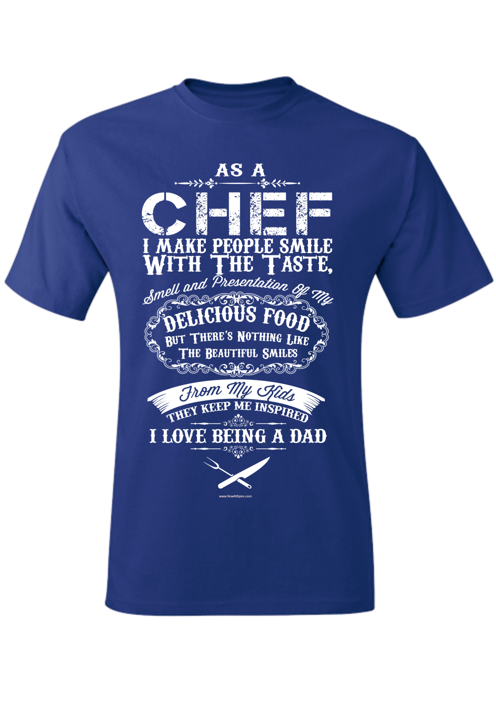 Chef Dad Inspired Tagless Tee