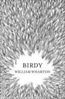 Birdy By William Wharton William Wharton Wharton Birdy