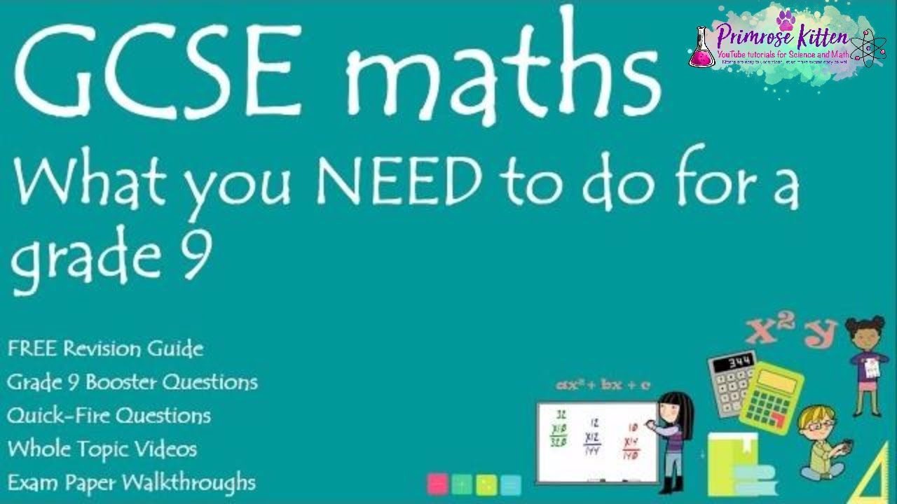 What you NEED to do to get a grade 9 in your GCSE 9-1 Maths ...