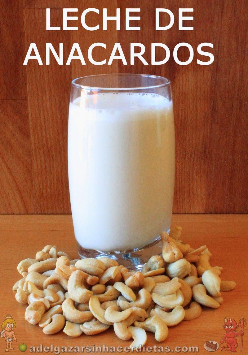 Con video receta saludable de leche de anacardos baja en - Comidas sanas y bajas en calorias ...