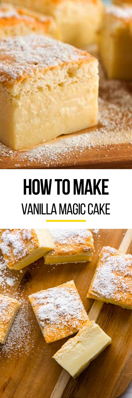 How To Make Vanilla Magic Cake Recipe Desserts for a