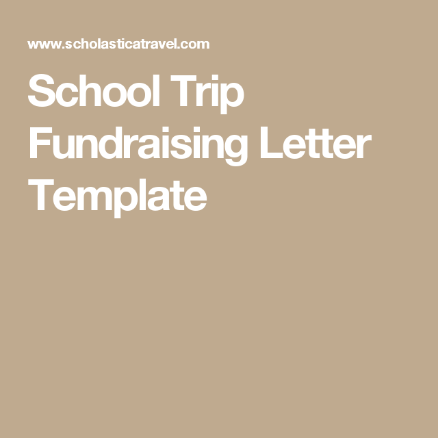 School Trip Fundraising Letter Template  School Trip Planning