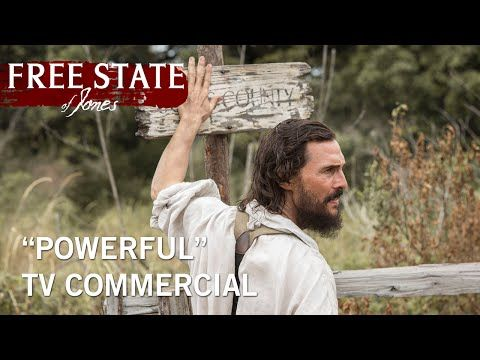 New FREE STATE OF JONES Trailer, TV Spots and Poster   The Entertainment Factor