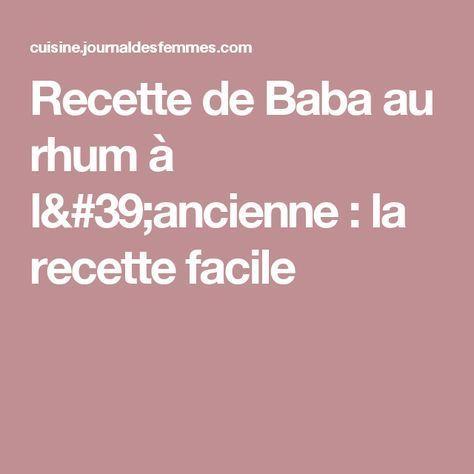 Baba au rhum : la meilleure recette #babaaurhumrecette Recette de Baba au rhum à l'ancienne : la recette facile #babaaurhumrecette