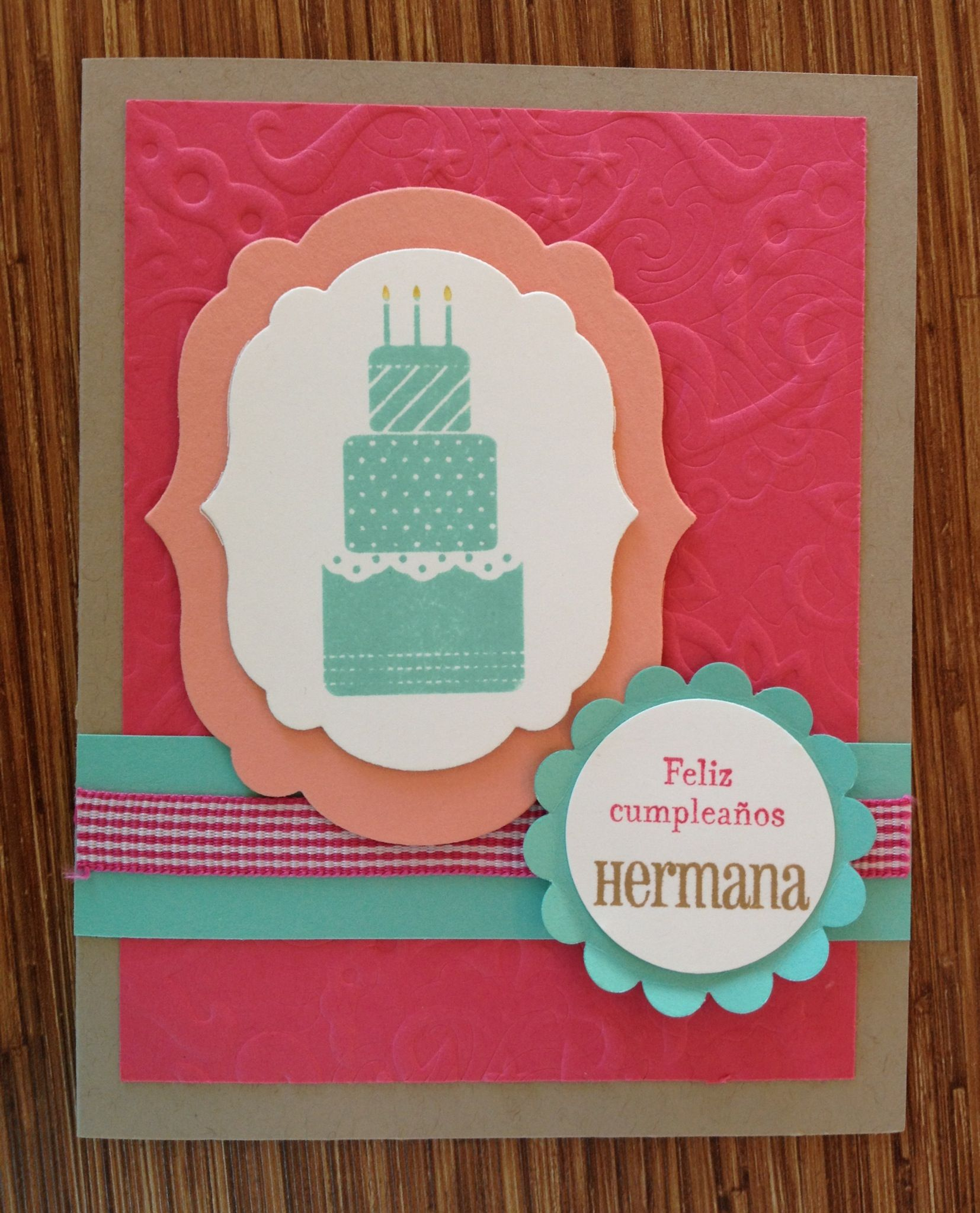 Happy Birthday Embossed Cake Card, Tarjeta de Feliz Cumpleaños para Hermana by Rose Marie Jusino