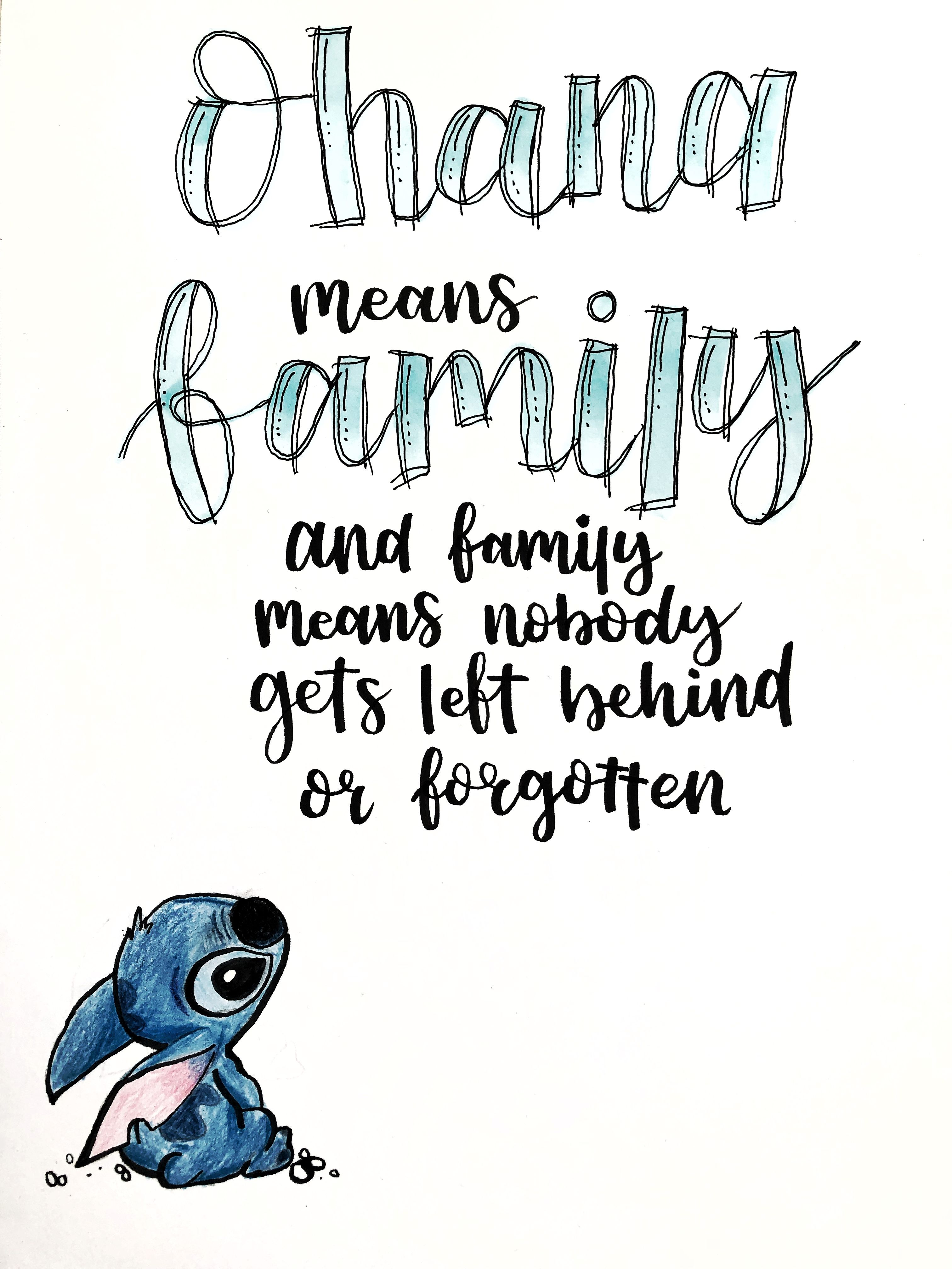 Ohana Lilo Stitch Lilo And Stitch Stitch Disney Calligraphy Quotes Disney