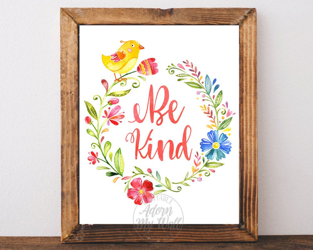 Be kind print nursery wall art decor printable nursery bird