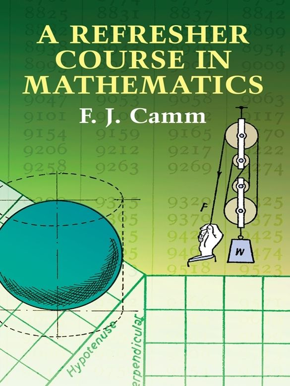 A Refresher Course In Mathematics By F J Camm Readers Seeking To