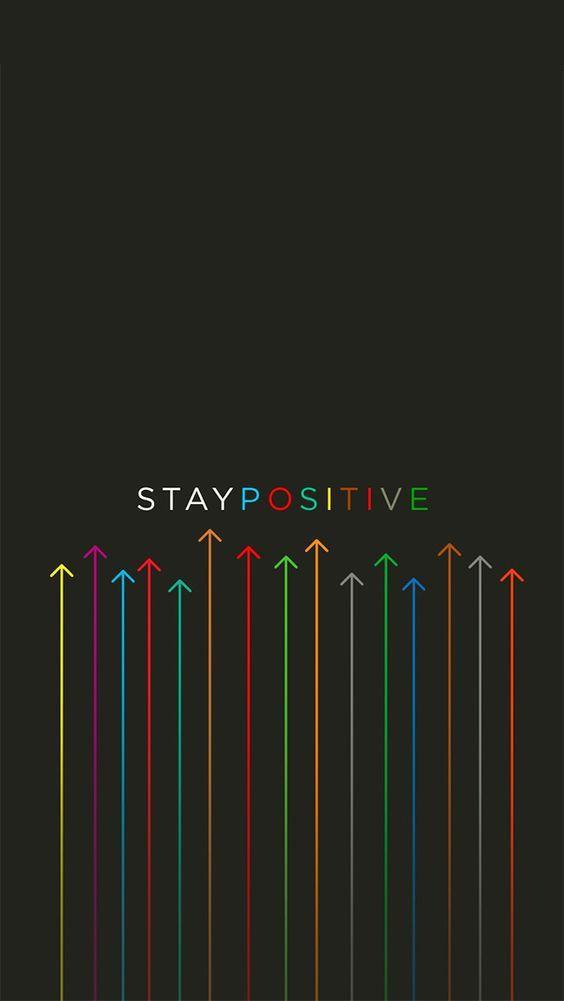 Stay Positive Fond D Ecran Motivation Citations Positives Fond D Ecran Telephone
