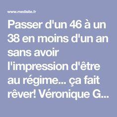Régime Véronique Genest: perdre 4 tailles sans souffrir!