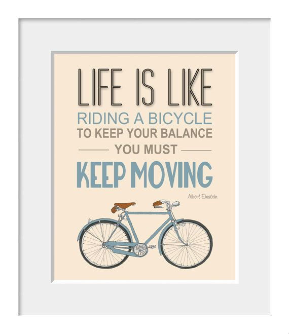 Bicycle poster, inspirational quote, quote art, nursery decor, bike print, Albert Einstein