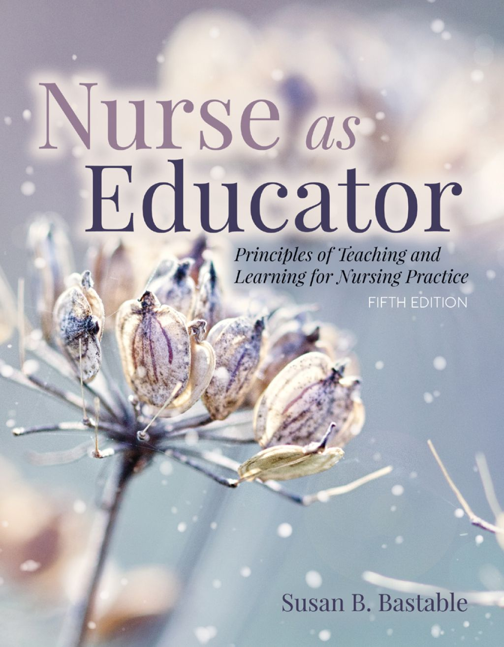 Nurse as educator ebook rental in 2020 teaching