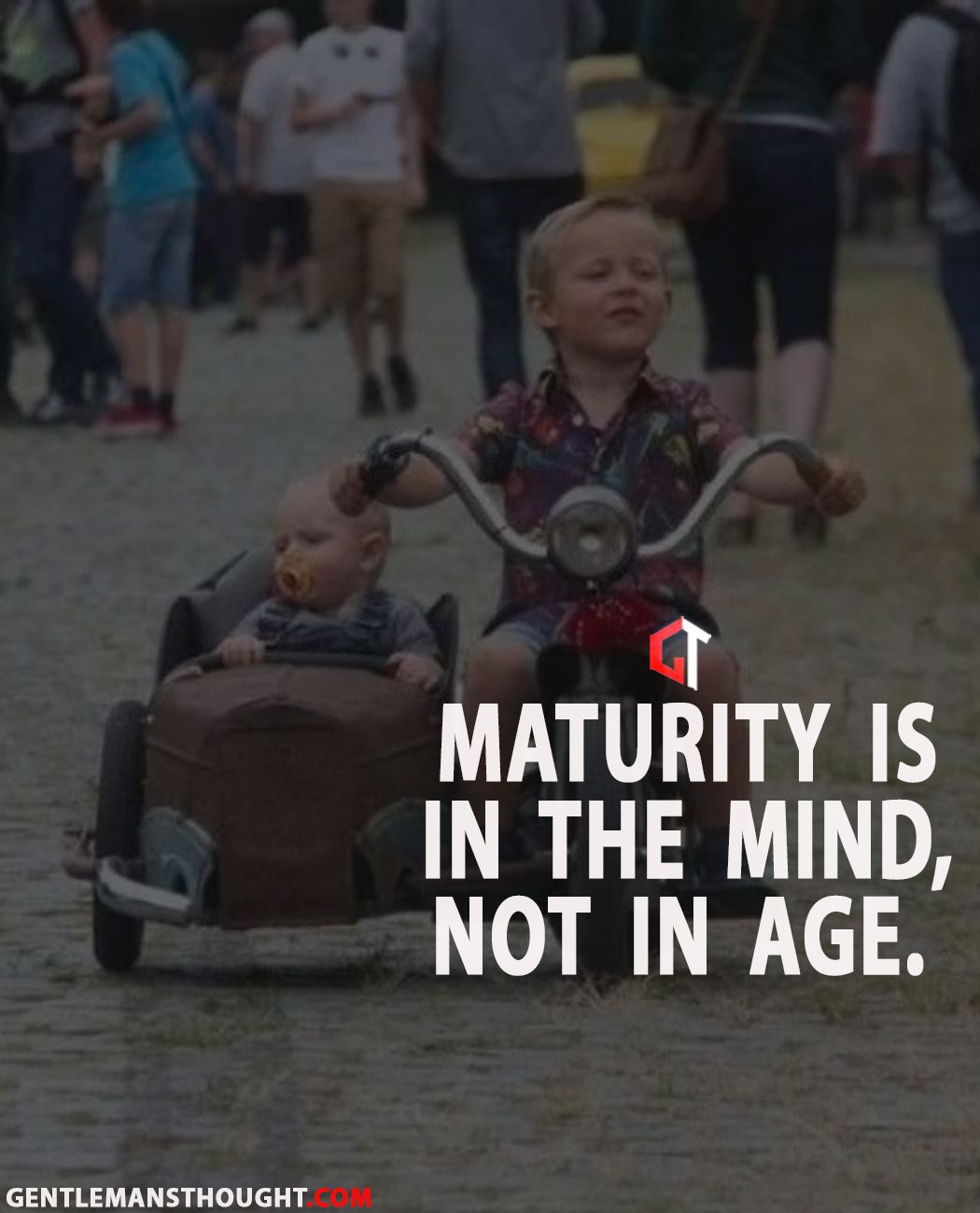 Maturity Is In The Mind Not In Age Inspirational Quotes Motivational Photos Life