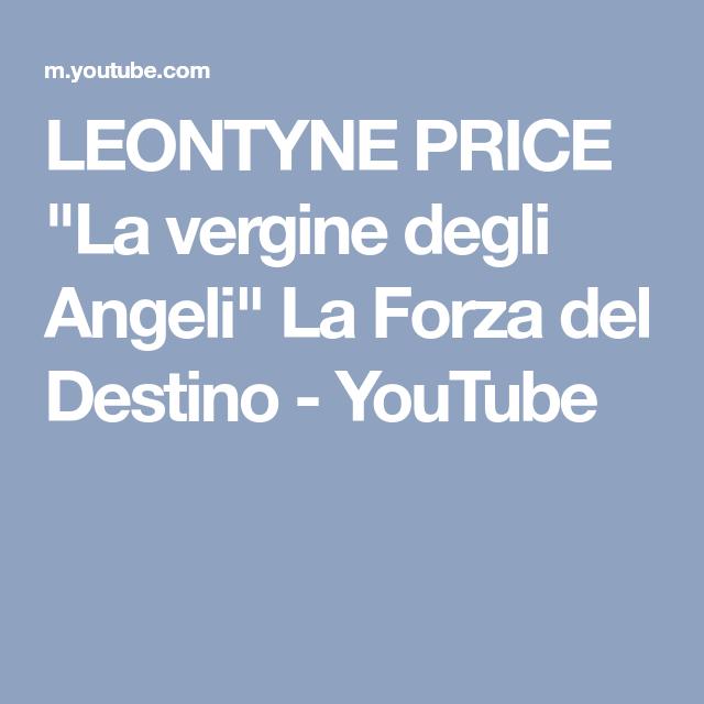 """LEONTYNE PRICE """"La vergine degli Angeli"""" La Forza del Destino - YouTube"""