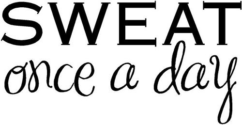 Workout makes you #sweat. If you are sweating than its