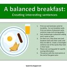 This digital download is focused on teaching how sentences are created using a breakfast theme.  It includes: 34 page PDF file:  It includes game...