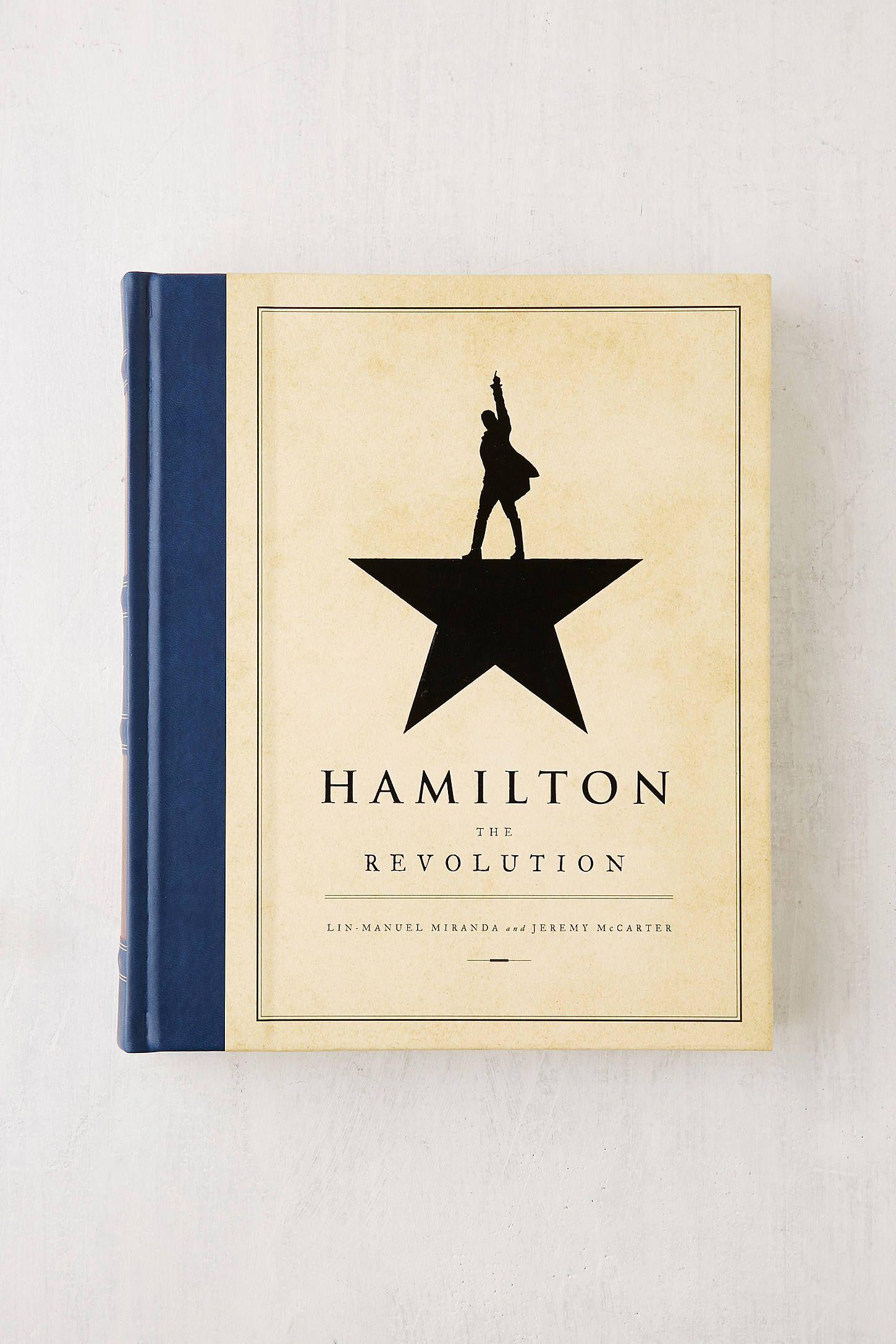 Hamilton the revolution by linmanuel miranda jeremy