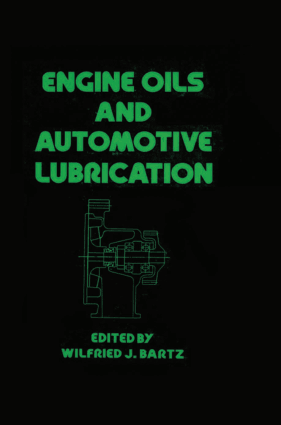 Engine Oils And Automotive Lubrication Wilfried J Bartz Lubricants Automotive Engineering