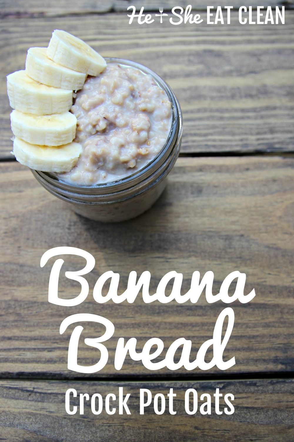 Clean Eat Recipe: Banana Bread Crock Pot Oats