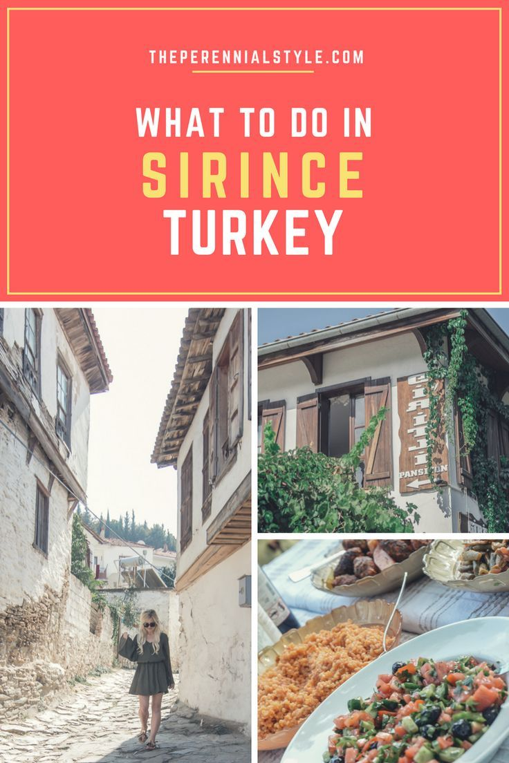 Travel Guide Sirince Turkey The Perennial Style Dallas Fashion Blogger Turkey Travel Turkey Vacation Travel
