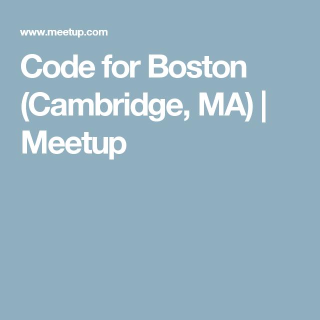 Code for Boston (Cambridge, MA)     Meetup