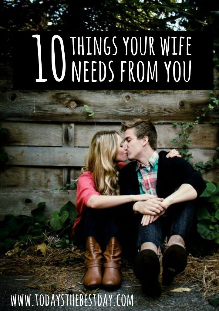 10 Things Your Wife Needs From You  Marriage Tips  Pinterest-2901