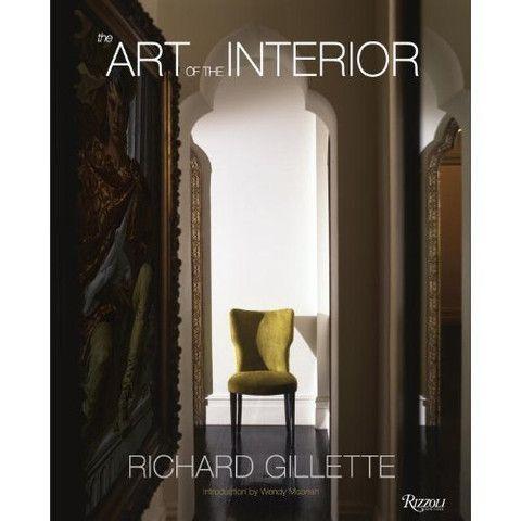 the art of the interior richard gillette