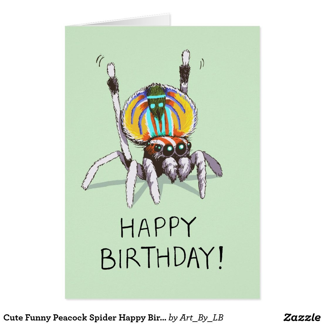 Cute Funny Peacock Spider Happy Birthday Card Zazzle Com Au Spider Drawing Happy Birthday Cards Colorful Drawings