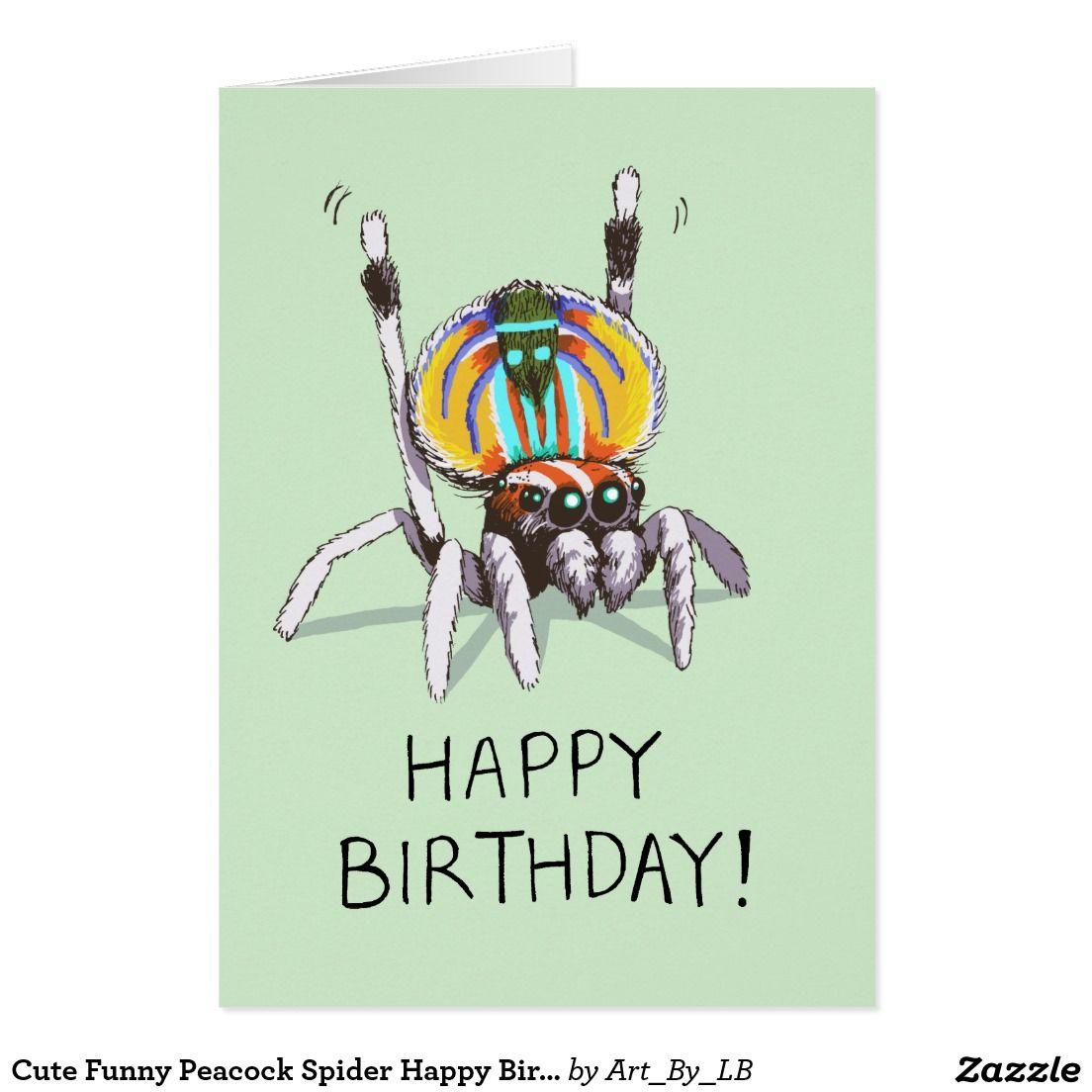 Cute funny peacock spider happy birthday card